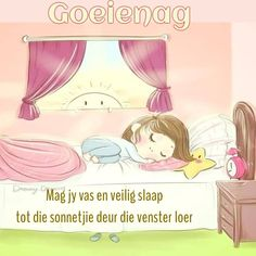 Goeie Nag, Goeie More, Good Night Quotes, Afrikaans, Family Guy, Character, Amanda, Messages, Phone
