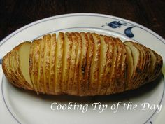 Cooking Tip of the Day: Recipe: Hasselback Potatoes