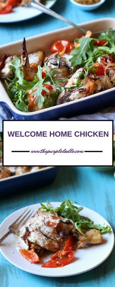 WELCOME HOME CHICKEN - The Purple Ladle