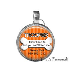 Personalized Pet ID tag  I know I'm cute but by NowThatsPersonal, $10.95