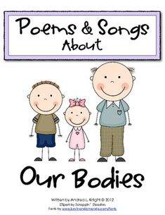 """Our Bodies Poems & Songs: This collection is great for children who are learning about the human body... use the texts to work with phonics, practice fluency, plan """"performances,"""" and connect to science studies. $2.00"""