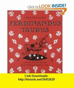 Ferdinandus Taurus (Latin Edition) (9781567921274) Munro Leaf, Roberto Lawson, Elizabeth Hadas , ISBN-10: 1567921272  , ISBN-13: 978-1567921274 ,  , tutorials , pdf , ebook , torrent , downloads , rapidshare , filesonic , hotfile , megaupload , fileserve