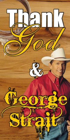 I love George Strait, the best if all male vocalist !!