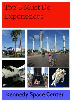 Top 5 Must-do Experiences at Florida Kennedy Space Center
