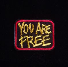 You Are Free Patch