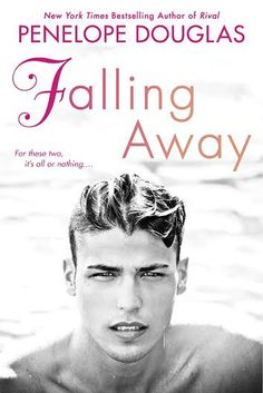 Check out the beautiful cover for Falling Away! This is book #3 of the Fall Away series by Penelope Douglas.