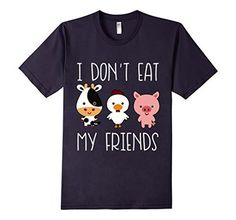 I Don't Eat My Friends Funny T Shirt