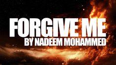 Nadeem Mohammed - Forgive Me (Nasheed)