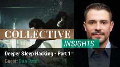 We discuss how to hack your way to deeper #sleep on this episode of the #CollectiveInsights podcast. #Brain