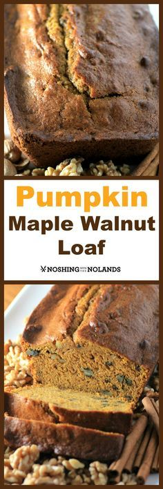 Pumpkin Maple Walnut Loaf by Noshing With The Nolands will put you in the fall mood with all of it's wonderful earthy spices, maple syrup and walnuts!