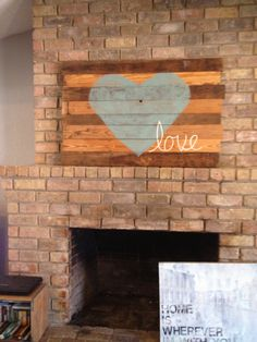 Love. Above the fireplace.
