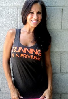 Running IS a privilege.