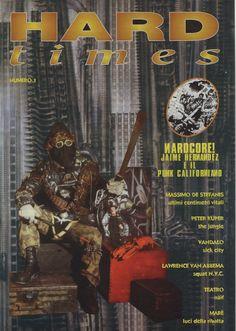 HARD times n.1, rivista Hard Times, Sick, Street Art, Comic Books, Shit Happens, Comics, Movie Posters, Art, Tough Times