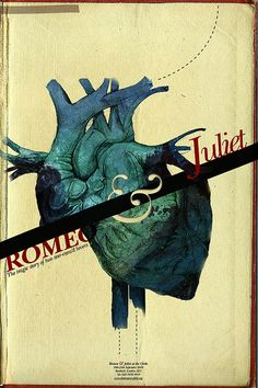 """Romeo & Juliet"" poster. Lovely design and the split human heart is quite creative."
