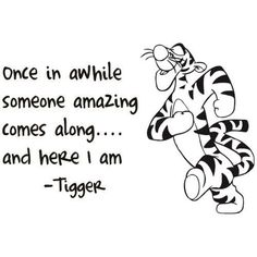 Tigger Quotes pin on for the kitchen Tigger Quotes. Here is Tigger Quotes for you. Tigger Quotes winnie the pooh tigger wall art sticker. Tigger Quotes inspirational quotes from tigger pi. Favorite Quotes, Best Quotes, Funny Quotes, Funny Senior Quotes, Cool Quotes, Cute Qoutes, Quotes Quotes, Citations Film, Winnie The Pooh Quotes