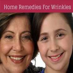 Home Remedies for Wrinkles | Cute Parents