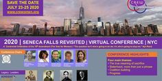 Eventbrite - CREW - Civically Re-Engaged Women presents The 2020 Seneca Falls Revisited Virtual Conference - Thursday, July 2020 Seneca Falls, Suffrage Movement, Digital Revolution, Main Theme, July 25, Places Of Interest, Event Calendar, Conference, Let It Be