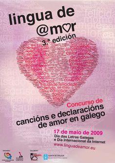 [Consello da Xuventude de Galicia e Concello de Vigo, 2009] http://catalogo-rbgalicia.xunta.gal/cgi-bin/koha/opac-detail.pl?biblionumber=963940&query_desc=kw%2Cwrdl%3A%20lingua%20de%20amor