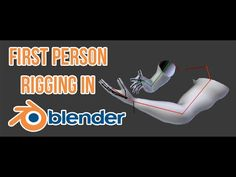 First Person Rigging in Blender 2.71 - YouTube