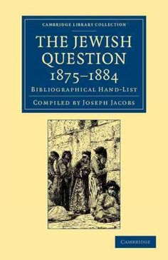The Jewish Question, 1875-1884: Bibliographical Hand-list