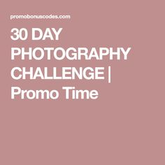 30 DAY PHOTOGRAPHY CHALLENGE | Promo Time