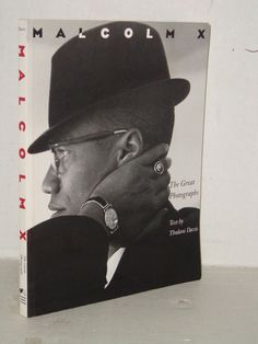 Malcolm X - The Great Photographs by Thulani Davis, The Civil Rights Movement