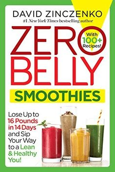 Shared via Kindle. Description: NEW YORK TIMES BESTSELLER • Lose up to 16 Pounds in 14 Days with Zero Belly Smoothies!  Watch the pounds disappear—with the press of a button! That's all it takes to blend up a Zero Belly Smoothie, a unique mix of supernutri...