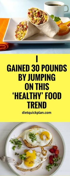 "I GAINED 30 POUNDS BY JUMPING ON THIS 'HEALTHY' FOOD TREND""..."