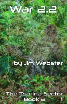 Book Launch from Safkhet Publishing! War 2.2 by Jim Webster!
