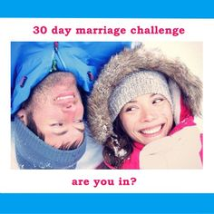 30 Day Marriage Challenge...Are You In?  http://imom.com/tools/build-relationships/30-day-marriage-challenge/