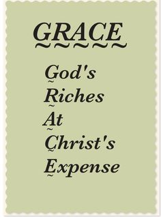 "~ GRACE ~ It was a Wednesday night at Bible Study in the 1970's, I will never forget the impact this word ""GRACE"" has given to me. I am thankful for Pinterestt, making it possible to share."