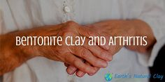 bentonite_clay_and_arthritis