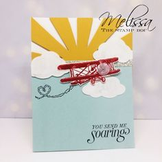 You Send Me Soaring by mstout928 - Cards and Paper Crafts at Splitcoaststampers