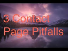 Photography Website Tips: 3 Contact Page Pitfalls http://photographywebmarketing.com/photography-website-tips/contact-page/