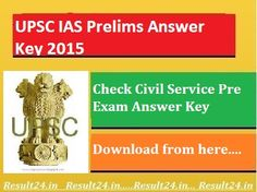candidates who appeared in IAS Exam held on 23rd August 2015, They can check UPSC IAS Prelims Answer Key 2015 all paper set by visit here.