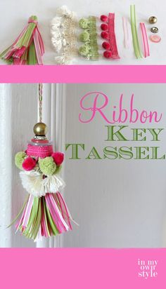 Make Your Own Stylish Key Chain Tassel. Perfect for tying onto things you can't afford to lose.
