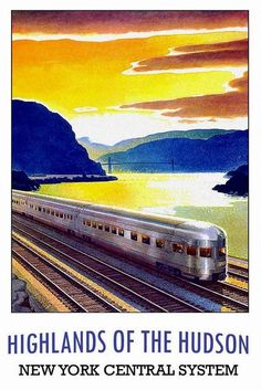 Hudson New York Train Rail Travel Poster Print - 1950s ?     Prints from old-time Travel Posters. This one advertised travel to the Highlands of the