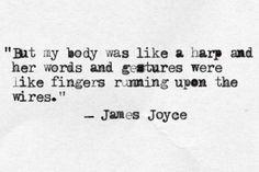 ~ James Joyce