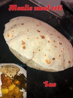 Mealie Meal Roti recipe by Sue