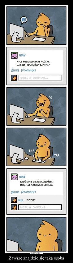 Zawsze znajdzie się taka osoba – Best Memes, Funny Memes, Funny Cute, Hilarious, Haha, Humor, Humour, Moon Moon, Comedy