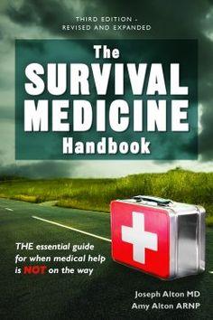 BRAND NEW 2016 third edition of the Survival Medicine Handbook by Dr. Joseph Alton M.D. & Amy Alton A.R.N.P.