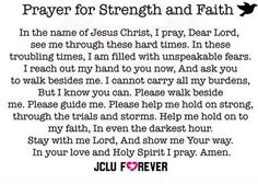 If you're looking for a little more strength, and need a renewal of faith: pray.