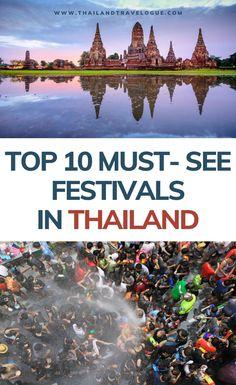 Top 10 Must-See Festivals in Thailand - Travel Guide Thailand Vacation, Thailand Travel Guide, Visit Thailand, Asia Travel, Croatia Travel, Thailand Adventure, Adventure Travel, Amazing Destinations, Travel Destinations