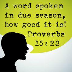 Proverbs 15:23 | Flickr - Photo Sharing!