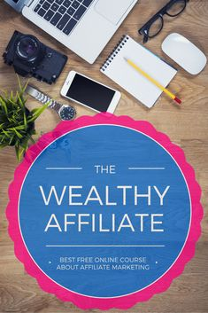 Wealthy Affiliate University: Free Online Course about Affiliations #elearning #onlinecourse #affiliatemarketing #SEO #webmarketing #workathome #gratis
