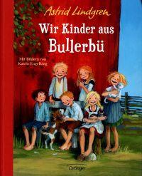 Wir Kinder aus Bullerbü (Alla vi barn i Bullerbyn, 1947) ISBN-13: 978-3-7891-4177-5