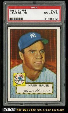 1952 Topps Hank Bauer #215 PSA 8 NM-MT (PWCC)