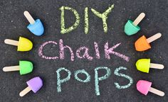 "DIY: Sidewalk Chalk ""Pops"""