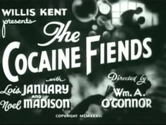 The Cocaine Fiends (1935)