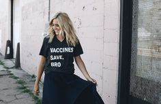 Vaccines Save, Bro® tee from Wire and Honey.